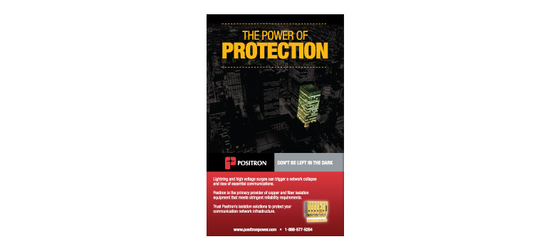 Client: Positron Inc.Project: The Power of ProtectionDescription: Advertising campaign for Positron Inc.