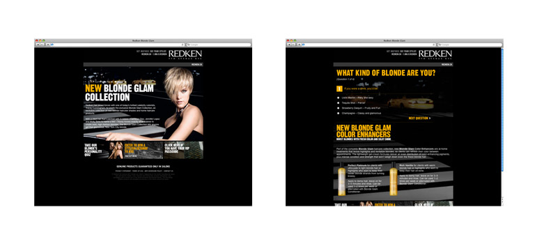 Client: Redken 5th Avenue NYCProject: Redken Blonde GlamDescription: Product specific contest Micro-Site for the new Redken Blonde Glam collection